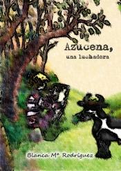 AZUCENA UNA LUCHADORA