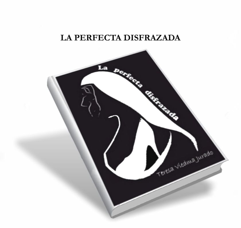 LA PERFECTA DISFRAZADA